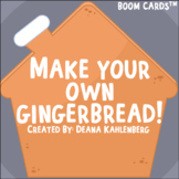 Boom Cards™️ Make Your Own Gingerbread!