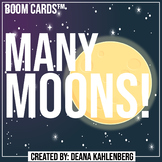 Boom Cards™️ Many Moons!