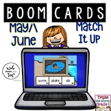 Boom Cards - May/June Match It Up