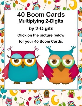 Boom Cards-Multiplication-2-Digit by 2-Digit-Owl Theme