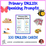 Primary English Speaking Prompts: 100 Question Cards for D