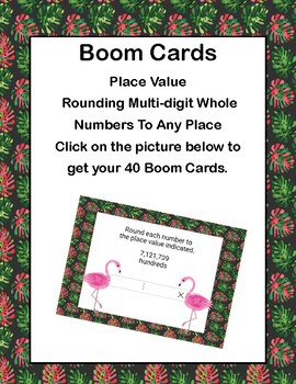 Boom Cards-Place Value - Rounding Multi-digit Whole Numbers To Any Place