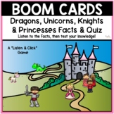 Boom Cards: Princesses, Knights, Unicorns, etc. Facts & Quiz  Distance Learning
