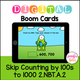 Boom Cards Skip Counting by 100s to 1000 2.NBT.A.2 Distance Learning