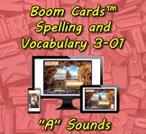 "Boom Cards™ Spelling & Vocabulary 3-01:  ""A"" Sounds"