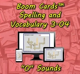 "Boom Cards™ Spelling & Vocabulary 3-04: ""O"" Sounds"