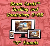 "Boom Cards™ Spelling & Vocabulary 3-05: ""U"" Sounds"