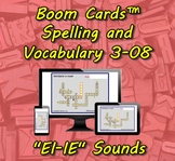 "Boom Cards™ Spelling & Vocabulary 3-08: ""EI-IE"" Sounds"