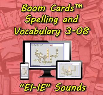 "Boom Cards™ Spelling & Vocabulary 3-08: ""EI-IE"" Sounds"