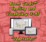 "Boom Cards™ Spelling & Vocabulary 3-X1: ""Vegetables"""