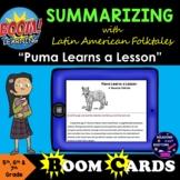 Boom Cards Summarizing Fiction with Latin American Folktal