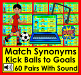 Boom Cards Synonyms Soccer Kick Balls to Goals Match 60 Pairs Distance Learning