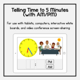 Boom Cards: Telling Time to 5 Minutes (with AM/PM)