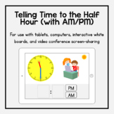 Boom Cards: Telling Time to the Half Hour (with AM/PM)