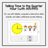 Boom Cards: Telling Time to the Quarter Hour (with AM/PM)