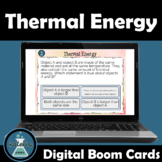 Boom Cards Thermal Energy NGSS Skill Boosters