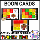 Boom Cards: Turkey Time!  Articulation Games (Early, Later