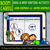 Boom Cards | Water Animals vs Land Animals Drag and Drop Sorts