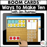 Boom Cards Ways to Make Ten (Digital Task Cards) - Distance Learning