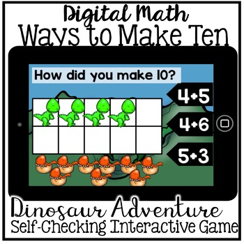 Boom Cards - Ways to Make Ten {decomposing} (Kindergarten Digital Math)