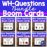 Wh Questions Boom Cards BUNDLE Who, What, Where, Where, How, Why