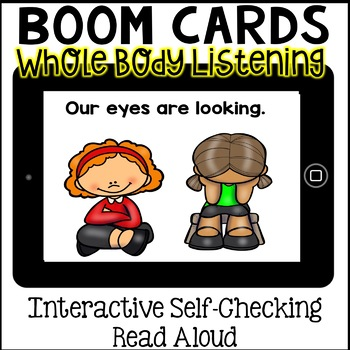 Boom Cards- Whole Body Listening Interactive Social Story (Digital)