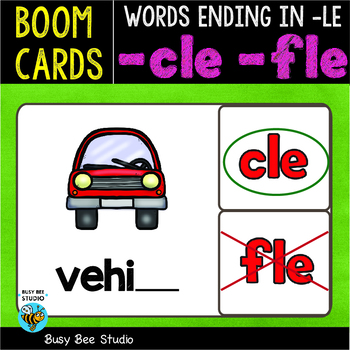 Boom Cards | Words Ending in -LE (cle, fle) Cards