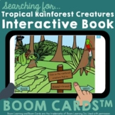 Boom Cards: Rainforest Animals and Plants Interactive Book and Comprehension
