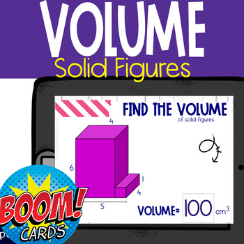 Boom Cards: Find the Volume of Solid Figures