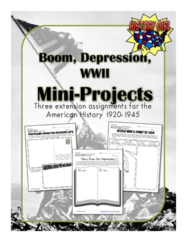 Boom, Depression, & WWII Mini Projects