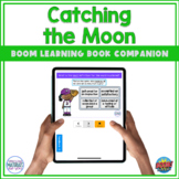 Boom Learning℠ Book Companion | Catching the Moon