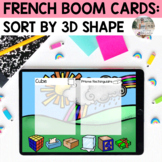 French Boom Cards: Math - Sort by 3D Shape