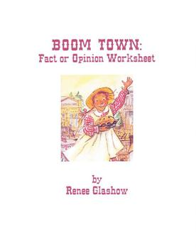Boom Town: Fact or Opinion Worksheet