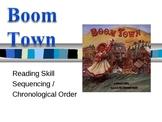 """Boom Town"" - Treasures Reading - Third Grade - Sequencing"