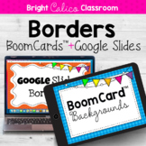 BoomCard™ and Google Slides Border Backgrounds  {Bright Ca