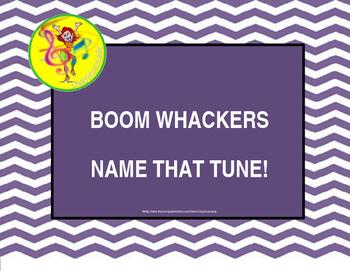 BoomWhackers: Name That Tune (Powerpoint)