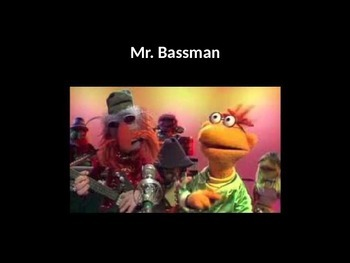 "BoomWhackers to ""Mr. Bassman"" by the Muppets"