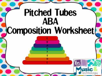 Pitched Tubes ABA Composition Worksheet