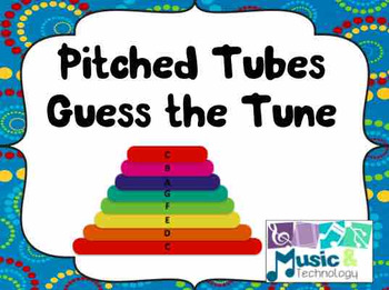 Pitched Tubes Guess The Tune Posters