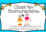 Boomwhackers ® Closet Key Song Game with mp3 Backtracks