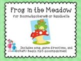 Boomwhackers ® Frog in the Meadow Song Game with mp3 Backtracks
