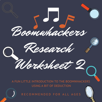 Boomwhackers Research Worksheet