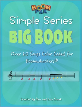 "Boomwhackers® Sheet Music ""BIG BOOK"" – (over 60 songs)"