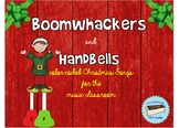 Color- Coded Christmas Songs for Boomwhackers and Handbells