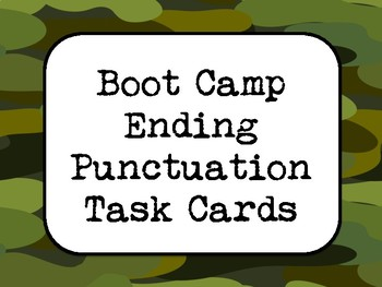 Boot Camp Ending Punctuation Task Cards