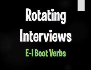 Spanish E-I Boot Verb Rotating Interviews