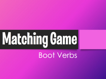 Spanish Boot Verb Matching Game