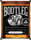 Bootleg: Murder, Moonshine, and the Lawless Years - Distance Learning