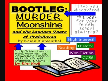 Bootleg: Murder, Moonshine, and the Lawless Years of Prohibition by K Blumenthal