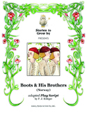 """Reader's Theater Script for """"Boots and His Brothers"""" Folk Tale"""